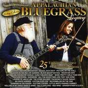 Sound Traditions: Appalachian Bluegrass Legacy 25 Vintage BluegrassAnd Mountain Classics , Various Artists