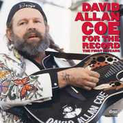 For the Record: First 10 Years , David Allan Coe