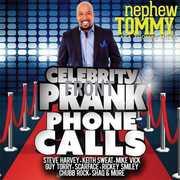 Celebrity Prank Phone Calls , Nephew Tommy