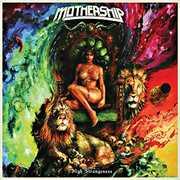 High Strangeness , The Mothership