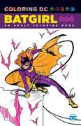 Coloring DC: Batgirl: An Adult Coloring Book (DC)