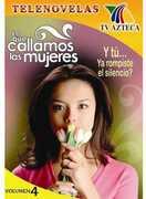 Lo Que Callamos Las Mujeres, Vol. 4
