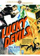 "Lucky Devils , William ""Hopalong"" Boyd"