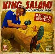 Goin Back To Wurstville [Import] , King Salami & the Cumberland 3