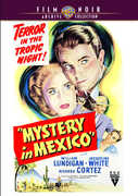 Mystery In Mexico , Robert Wise