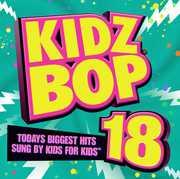Kidz Bop 18 , Kidz Bop Kids