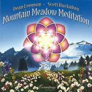 Mountain Meadow Meditation , Dean Evenson