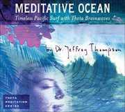 Meditative Ocean , Jeffrey D. Thompson