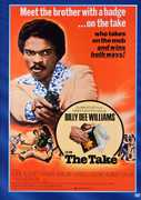 The Take , Billy Dee Williams