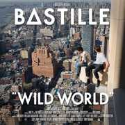 Wild World , Bastille