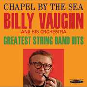 Chapel By the Sea /  Greatest String Band Hits , Billy Vaughn