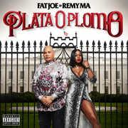 Plata O Plomo [Explicit Content] , Fat Joe