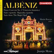 Isaac Albeniz: Orchestral Works