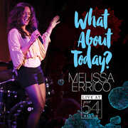 What About Today? - Live at 54 Below , Melissa Errico