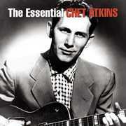 Essential Chet Atkins , Chet Atkins