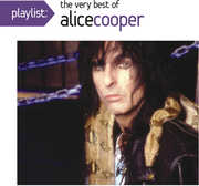 Playlist: The Very Best of Alice Cooper , Alice Cooper
