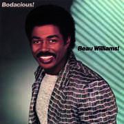 Bodacious , Beau Williams