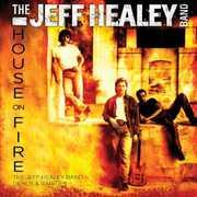 House on Fire: Demos & Rarities , Jeff Healey