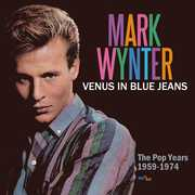 Venus In Blue Jeans: Pop Years 1959-1974 [Import] , Mark Wynter