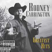 Greatest Hits [Explicit Content] , Rodney Carrington