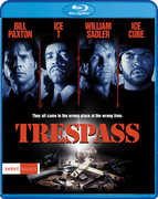 Trespass , Bill Paxton
