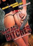 Bad Ass Bitches