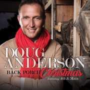 Back Porch Christmas , Doug Anderson