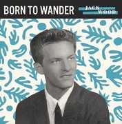 Born to Wander /  So Sad , Jack Wood