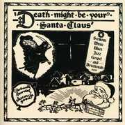 Death Might Be Your Santa Claus /  Various , Various Artists