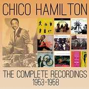 Complete Recordings 1953-1958 , Chico Hamilton