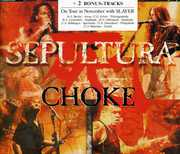 Choke /  Gene Machine /  Don't Bother Me /  Against , Sepultura