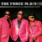 Our Favorite Joints , The Force M.D.'s