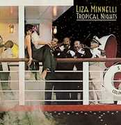 Tropical Nights: Expanded Edition [Import] , Liza Minnelli