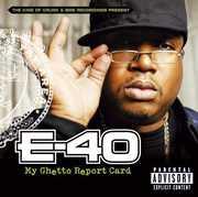 My Ghetto Report Card [Explicit Content] , E-40