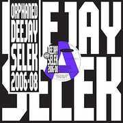 Orphaned Deejay Selek 2006-2008 , AFX