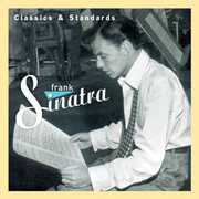 Classics and Standards , Frank Sinatra