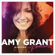In Motion: The Remixes , Amy Grant
