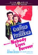 Nobody Lives Forever , John Garfield