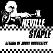 Return Of Judge Roughneck , Neville Staple