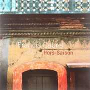 Hors Saison [Import] , Francis Cabrel