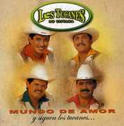 Mundo de Amor , Los Tucanes de Tijuana