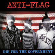 Die For The Government , Anti-Flag