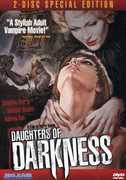 Daughters of Darkness (Special Edition) , Daniele Ouimet