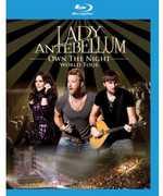 Own the Night World Tour , Lady Antebellum