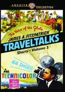 James A. Fitzpatrick Traveltalks Shorts Volume 3