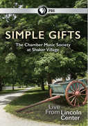Simple Gifts: The Chamber Music Society At Shaker Village