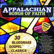 Appalachian Songs of Faith Power Picks: 30 /  Various , Various Artists