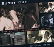Live at the Checkerboard Lounge Chicago 1979 , Buddy Guy