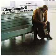 By The Time I Get To Phoenix [Import] , Glen Campbell