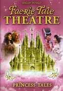 Faerie Tale Theatre: Princess Tales , Eve Arden